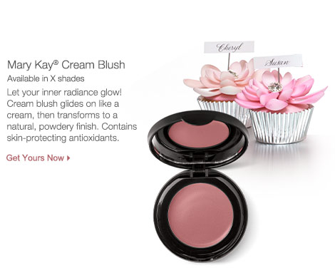 Get Mary Kay® Cream Blush.